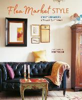 Flea Market Style by Emily Chalmers, Ali Hanan