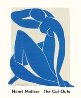 Henri Matisse: The Cut-Outs by Karl Buchberg