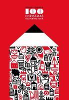100 Christmas Colouring Book by Dominika Lipniewska