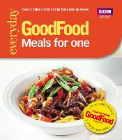 Good Food: Meals for One Triple-tested recipes by Cassie Best