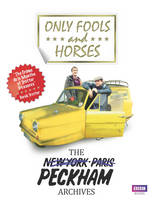Only Fools and Horses The Peckham Archives by Rod Green