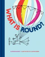 What is Round? by Blossom Budney