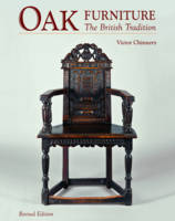 Oak Furniture The British Tradition by Victor Chinnery