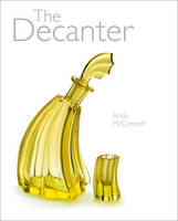 The Decanter by Andy McConnell