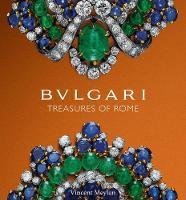 Bulgari Treasures of Rome by Vincent Meylan