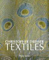 Christopher Dresser Textiles by Harry Lyons