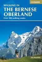 Walking in the Bernese Oberland by Kev Reynolds