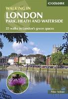 Walking in London Park, heath and waterside walks - 25 walks in London's green spaces by Peter Aylmer