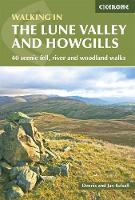 The Lune Valley and Howgills 40 scenic fell, river and woodland walks by Dennis Kelsall, Jan Kelsall