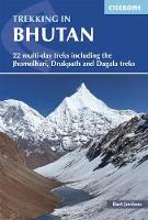 Trekking in Bhutan 22 multi-day treks including the Lunana 'Snowman' Trek, Jhomolhari, Druk Path and Dagala treks by Bart Jordans