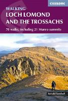 Walking Loch Lomond and the Trossachs 70 walks, including 21 Munro summits by Ronald Turnbull