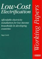 Low-cost Electrification Affordable electricity installation for low-income households in developing countries by Nigel Smith
