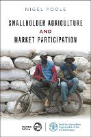 Smallholder Agriculture and Market Participation Lessons from Africa by Nigel Poole