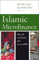 Islamic Microfinance Shari'ah compliant and sustainable? by Malcolm (Chairman, M-CRIL) Harper