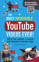 The Most Incredible Youtube Videos Ever! by Adrian Besley