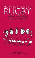 The Random History of Rugby by Iain Spragg