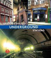 London's Disused Underground Stations New paperback edition by Yoyo Books