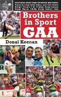 Brothers in Sport GAA by Donal Keenan
