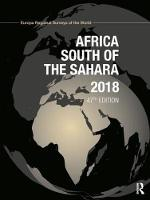 Africa South of the Sahara 2018 by Europa Publications