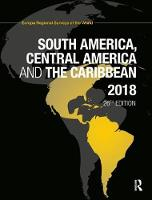 South America, Central America and the Caribbean 2018 by Europa Publications