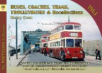 Buses, Coaches, Trams and Trolleybus Recollections 1963 by Henry Conn