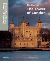 The Story of the Tower of London by Tracy Borman