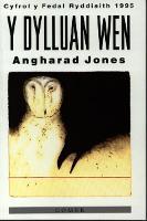 Dylluan Wen, Y by Angharad Jones