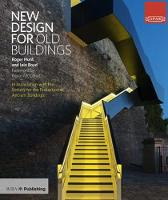 New Design for Old Buildings by Roger Hunt, Iain Boyd