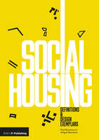 Social Housing Definitions and Design Exemplars by Paul Karakusevic, Abigail Batchelor