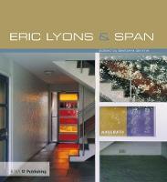 Eric Lyons and Span by Barbara Simms