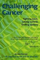 Challenging Cancer by Maurice L. Slevin, Nira Kfir