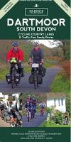 Dartmoor South Devon Cycling Country Lanes & Traffic-Free Family Routes by Al Churcher
