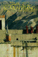 East of Lo Monthang Splendours of a Himalayan Kingdom by Peter Matthiessen, Thomas Laird