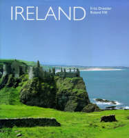 Ireland by Roland Hill, Fritz (Professor, Institute of Culture and Music, Bremen, Germany) Dressler