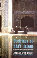 Doctrines of Shi'i Islam A Compendium of Imami Beliefs and Practices by Ayatollah Ja'far Sobhani