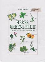 Herbs, Greens, Fruit The Key to the Mediterranean Diet by Myrsini Lambraki