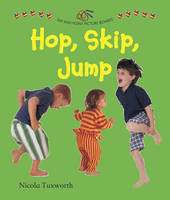 Say and Point Picture Boards: Hop, Skip, Jump by Nicola Tuxworth