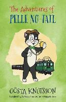 The Adventures of Pelle No-Tail Pelle No-Tail Book 1 by Gosta Knutsson