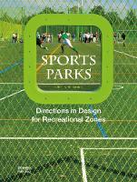 Sports Parks by The Images Publishing Group