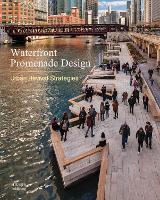 Waterfront Promenade Design Urban Revival Strategies by Andersson Thorbjorn