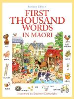 First Thousand Words in M?ori by Heather Amery