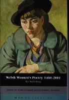 Welsh Women's Poetry 1450-2001 An Anthology by Catherine Brennan, Katie Gramich