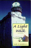 A Light Walk by Ian Cassells