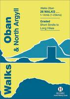 Walks Oban and North Argyll by Paul Williams