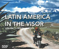 Latin America in the Visor Volume I: South America by Angela Schmitz