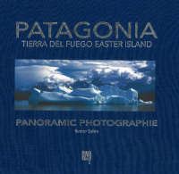 Patagonia, Tierra Del Fuego, Easter Island Panoramic Photography by Reiner Sahm