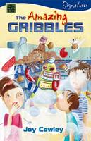 The Amazing Gribbles by Joy Cowley