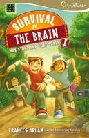 Survival on the Brain: Max Stone and Ruby Jones by Frances Adlam