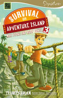Survival on Adventure Island: Max Stone and Ruby Jones by Frances Adlam
