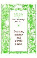 Boosting Immunity with Power Plants by Linda Page